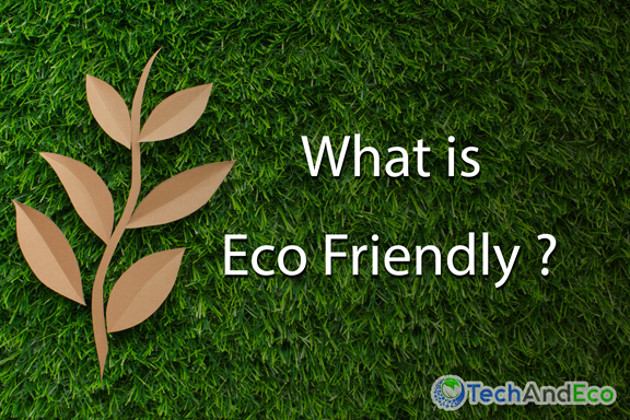 what is eco friendly?